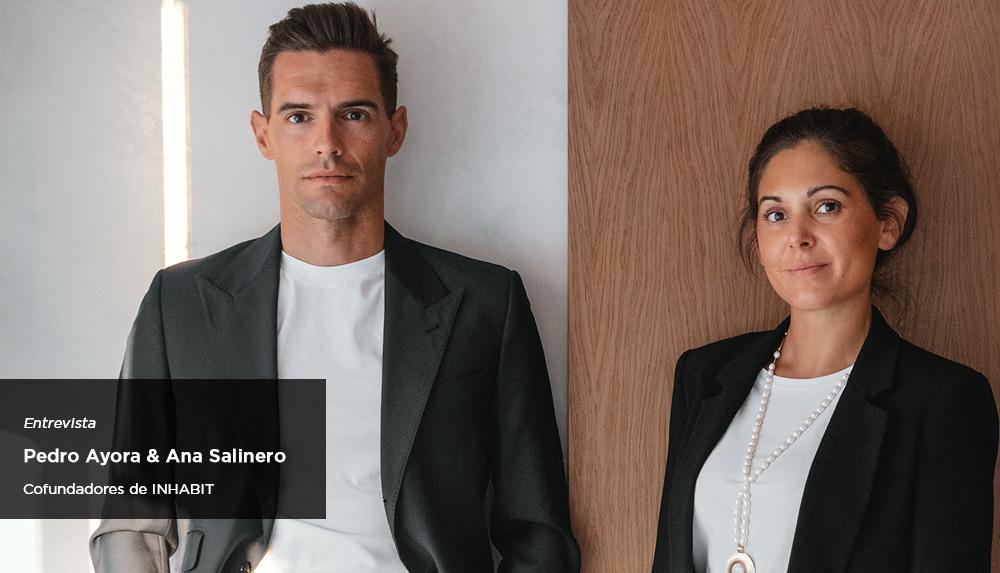 Entrevista a Pedro Ayora y Ana Salinero - Confundadores de INHABIT